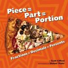 Piece = Part = Portion by Scott Gifford (2008, Paperback)