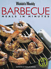 Barbecue: Meals in Minutes by Pamela Clark (Paperback, 2005)