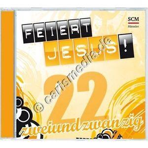 CD-FEIERT-JESUS-22-Lobpreis-Anbetung-Erschienen-09-16-TOP-NEU-CM