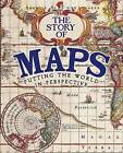 The Story of Maps by Anne Rooney (Hardback, 2015)