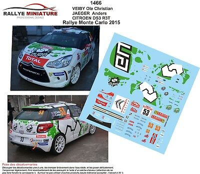 DECALS 1//43 REF 1466 CITROEN DS3 R3T VEIBY RALLYE MONTE CARLO 2015 WRC RALLY