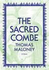 The Sacred Combe by Thomas Maloney (Hardback, 2016)