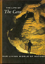 The Life of The Cave by Charles Mohr & Thomas Poulson photo illus maps glossary