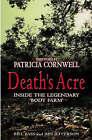 Death's Acre: Inside the Legendary  Body Farm by Bill Bass, Jon Jefferson (Hardback, 2004)