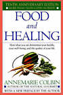Food and Healing by Annemarie Colbin (Paperback, 1986)