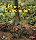 Plants and the Environment by Jennifer Boothroyd (Paperback, 2009)