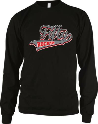 Fifty Rocks 50 Happy Birthday Present Gift Over The Hill Long Sleeve Thermal