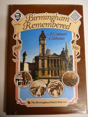 1 of 1 - Birmingham Remembered By Alton Douglas. 9780901883186