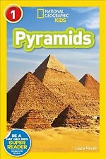 Readers: Pyramids by National Geographic Kids Staff and Laura Marsh (2017, Paperback)