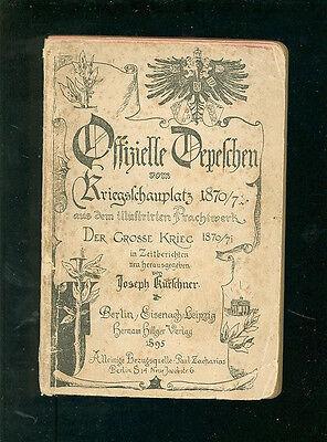 Zielsetzung Offizielle Depeschen Vom Kriegsschauplatz 1870/71 Guter Geschmack