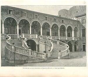 Escalier-de-la-Cour-d-039-Honneur-au-Palais-de-Monaco-GRAVURE-ANTIQUE-OLD-PRINT-1894