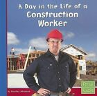 A Day in the Life of a Construction Worker by Heather Adamson (Paperback / softback, 2000)