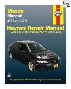haynes car manual mazda 6 2003 2011 61043a ebay rh ebay co uk 2004 mazda 6 service manual pdf 2004 mazda 6 service manual free