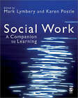 Social Work: A Companion to Learning by SAGE Publications Ltd (Paperback, 2007)