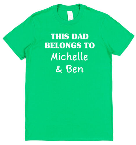 Personalised This Dad Belongs To T-Shirt Any Names Sons Daughters All Colours