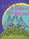 A Tale of Two Wolves by Susan Dalton (Paperback, 2002)
