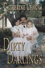 Dirty Darlings by Catherine Chagra (Paperback / softback, 2015)
