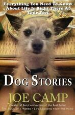 Dog Stories : Everything You Need to Know about Life Is Right There at Your...