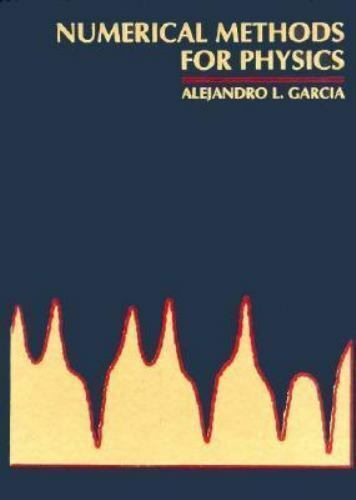 Numerical Methods for Physics [ Garcia, Alejandro L. ] Used - VeryGood