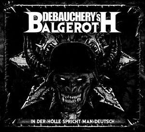 DEBAUCHERY-vs-BALGEROTH-In-Der-Hoelle-Spricht-Man-Deutsch-Digi-3CD-4028466910172
