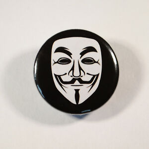 """ANONYMOUS V MASK PROTEST Badge//Button GIFT with METAL PIN Size is 1/"""" // 25mm"""