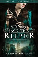 Stalking Jack the Ripper by Kerri Maniscalco (2016, Hardcover, Large Type)