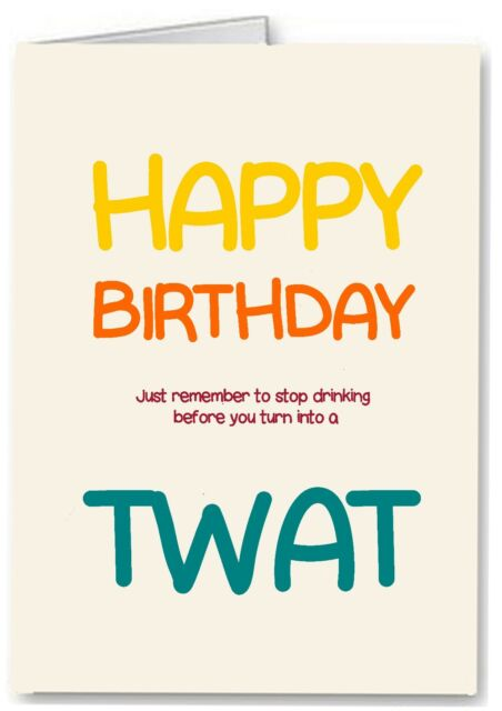 Stop Drinking Funny Rude Offensive Joke Birthday Card Male Banter