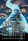 From All Sides: The Squeeze by Phil Scrima (Hardback, 2011)