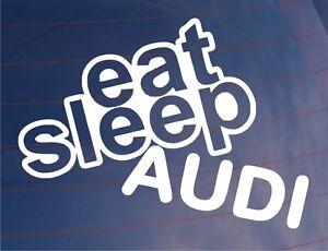 EAT-SLEEP-AUDI-Funny-EURO-Car-Window-Bumper-Laptop-Vinyl-Sticker-Decal
