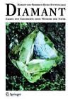 Diamant: Zauber Und Geschichte Eines Wunders Der Natur by Alois Haas, L Hodl, Horst Schneider (Hardback)