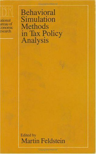 Behavioral Simulation Methods in Tax Policy Analysis [National Bureau of Economi