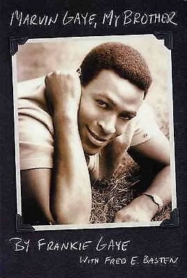 Marvin Gaye, My Brother (Book) by Gaye, Frankie
