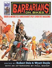 BARBARIANS ON BIKES: Bikers & Motorcycle Gangs in Men's Pulp Magazines-Hardcover