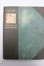 Abbe Wetterle - Carlos Fischer - Notre Alsace, notre Lorraine.