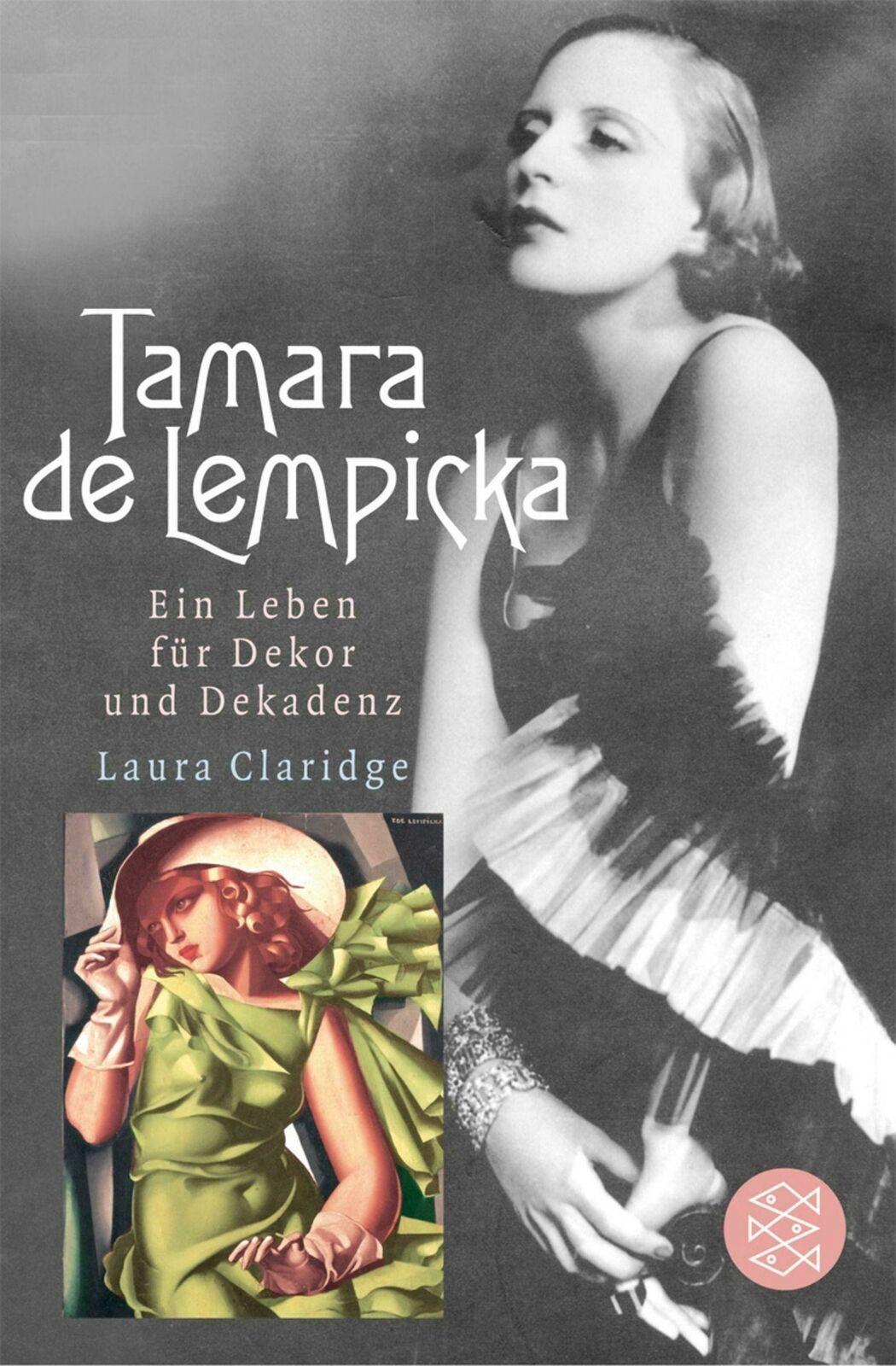 Tamara de Lempicka Ein Leben für Dekor und Dekadenz Laura Claridge Taschenbuch - Laura Claridge