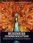 Business Communication : Polishing Your Professional Presence by Barbara G. Shwom and Lisa Gueldenzoph Snyder (2015, Paperback)