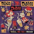 Tassels Mai-Tais & Mischief by Ding Dong Devils (CD, Aug-2010, CD Baby (distributor))