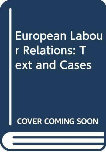 European labor relations  Text and cases