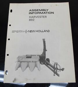 New Holland Harvester 892 Assembly Information Owner's Operator's Manual