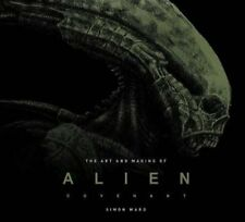 The Art and Making of Alien: Covenant by Titan Books (Hardback, 2017)