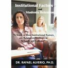 Institutional Factors and Students Retention 9781440199455 Paperback