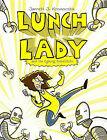 Lunch Lady and the Cyborg Substitute by Jarrett Krosoczka (Hardback, 2009)