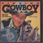 Singing Cowboy Stars by Robert W. Phillips (1995, CD / Hardcover)