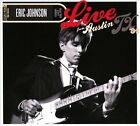 Live From Austin, TX '84 [Digipak] by Eric Johnson (Guitar 1) (CD, Nov-2010, 2 Discs, New West (Record Label))