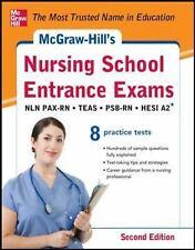 McGraw-Hill's Nursing School Entrance Exams : NLN PAX-RN, TEAS, PSB-RN, HESI A2