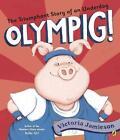 Olympig! von Victoria Jamieson (2016, Gebundene Ausgabe)