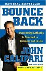 Bounce Back : Overcoming Setbacks to Succeed in Business and in Life by John Calipari and David Scott (2009, E-book)