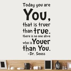 Wall Stickers Dr Seuss Today You Are You Quote Removable Art Vinyl