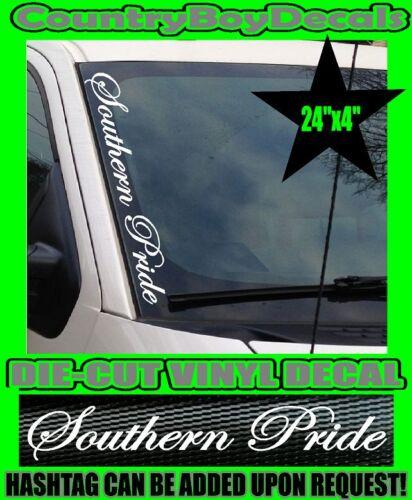 Southern Pride VERTICAL Pillar Windshield Vinyl Decal Sticker Truck Diesel Dixie