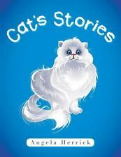 Cat's Stories by Angela Herrick (2014, Paperback)